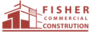 FISHER COMMERCIAL CONSTRUCTION